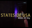 Mike JB Sky – State Side USA