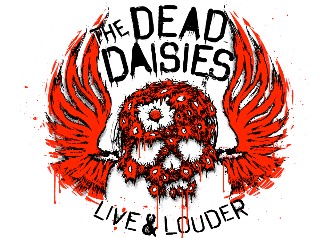 THE DEAD DAISIES LIVE AND LOUDER