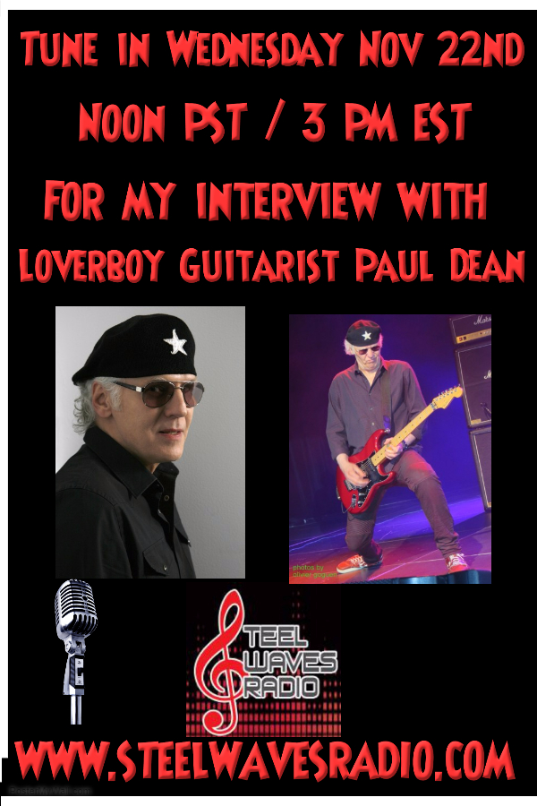 INTERVIEW WITH LOVERBOY GUITARIST PAUL DEAN TODAY NOON PST/3 PM EST