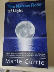 Marie Currie's  Book- The Narrow Road Of Life offers a promise of love and  hope