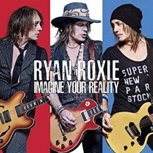 RYAN ROXIE: IMAGINE YOUR REALITY by Jim Allford